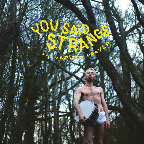 You Said Strange - Salvation Prayer,Vinyl,Fuzz Club - Fuzz Club