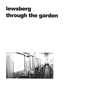 Lewsberg – Through the Garden