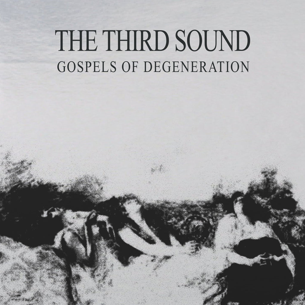 The Third Sound - Gospels of Degeneration - Deluxe Edition Vinyl,Vinyl,Fuzz Club - Fuzz Club
