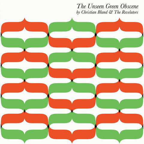 Christian Bland & The Revelators - Unseen Green Obscene - Vinyl,Vinyl,The Reverberation Appreciation Society - Fuzz Club