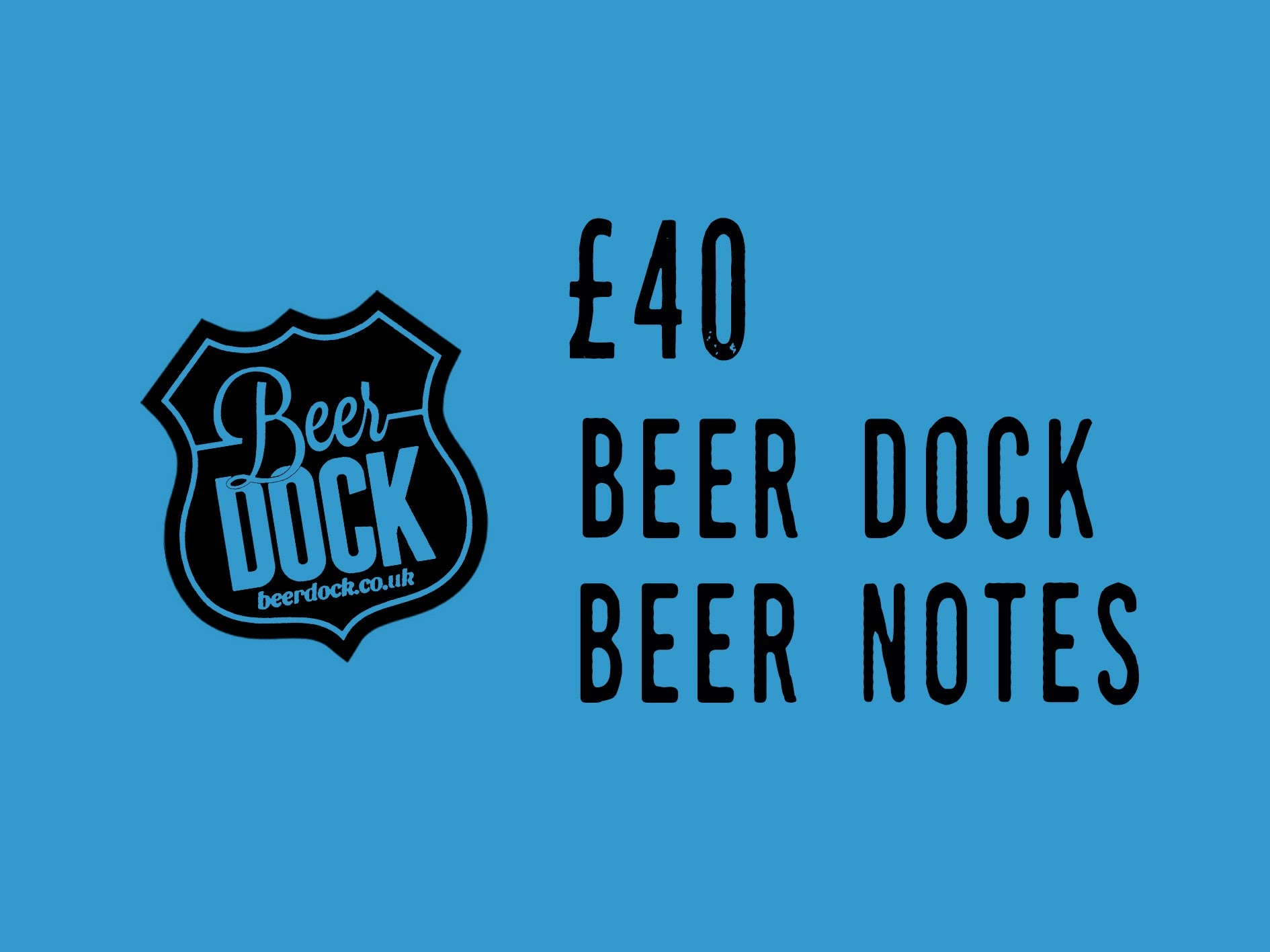 Beer Dock £40 Gift Voucher