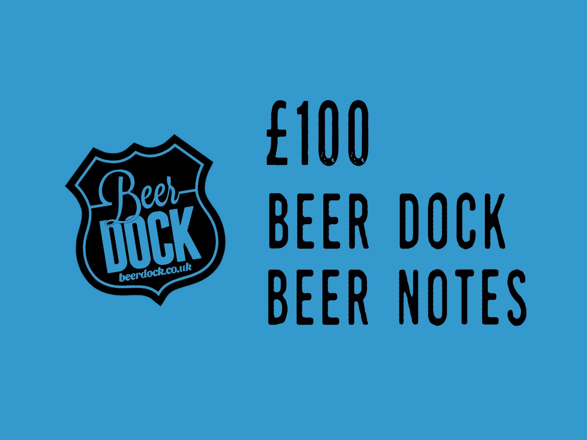 Beer Dock £100 Gift Voucher
