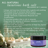 7 Jardins Relaxing Calming Bath Salt with 100% Natural & Pure Therapeutic Grade Dead Sea & Epsom Salts with Essential Oils (Lavender, Sweet Orange, Geranium, Cedarwood, Marjoram & Frankincense) - Mediderm - 4