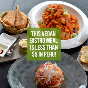 How much vegan food can you get for $5 in Peru?