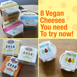 8 Vegan Cheeses You Need To Try Now