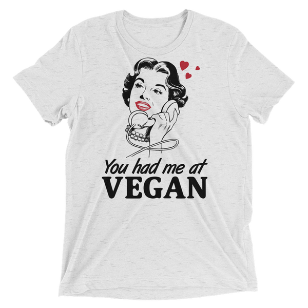 You Had Me At Vegan - Funny Vegan T-Shirt by The Dharma Store
