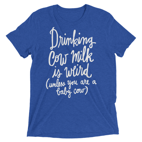 Drinking Cow Milk Is Weird Vegan Shirt by The Dharma Store
