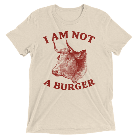 I am not a burger - Vegan T-Shirt by The Dharma Store