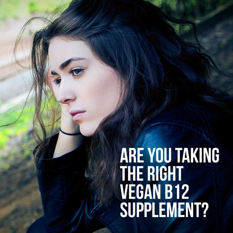 Are you taking the right vegan B12 supplement?
