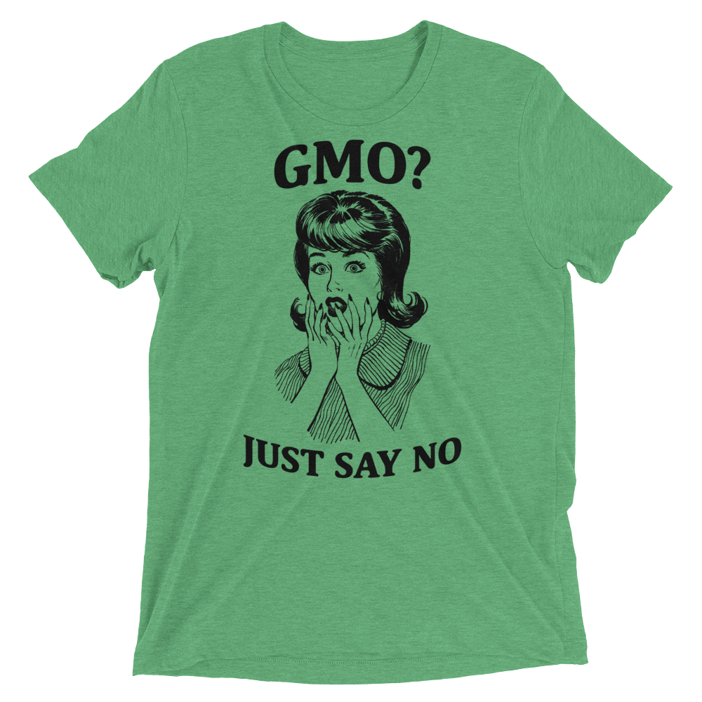 Vegan T-Shirt - GMO Just say NO - Green