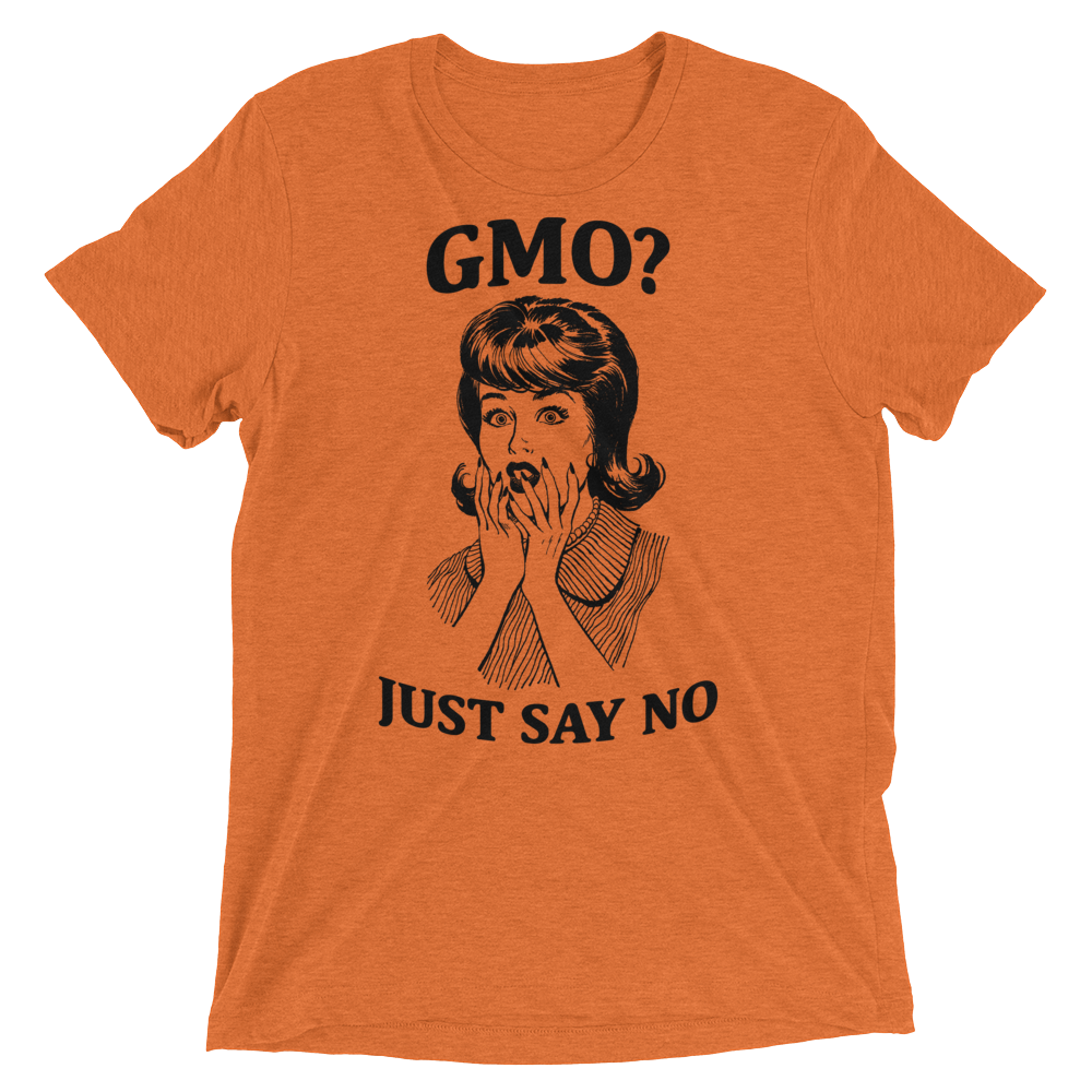 Vegan T-Shirt - GMO Just say NO - Orange
