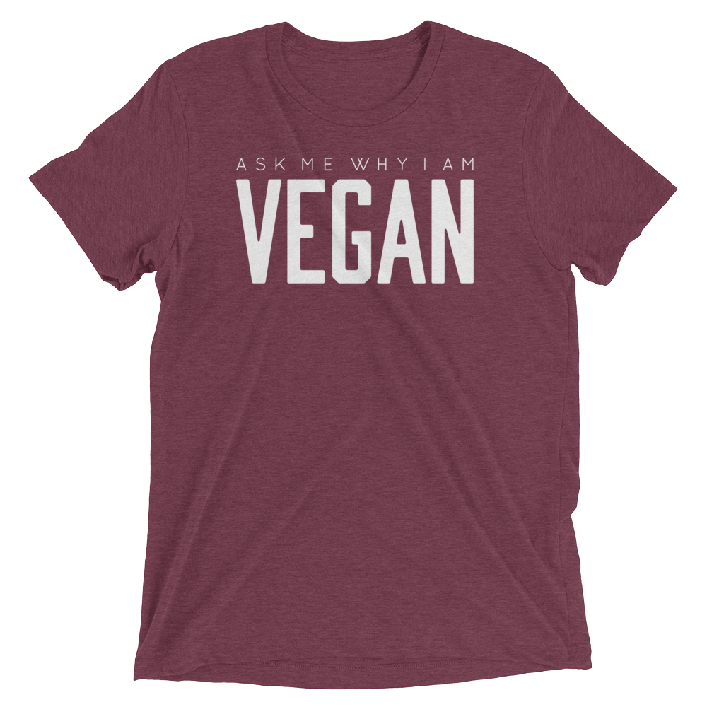 Vegan T-Shirt - Ask me why I'm vegan - Maroon