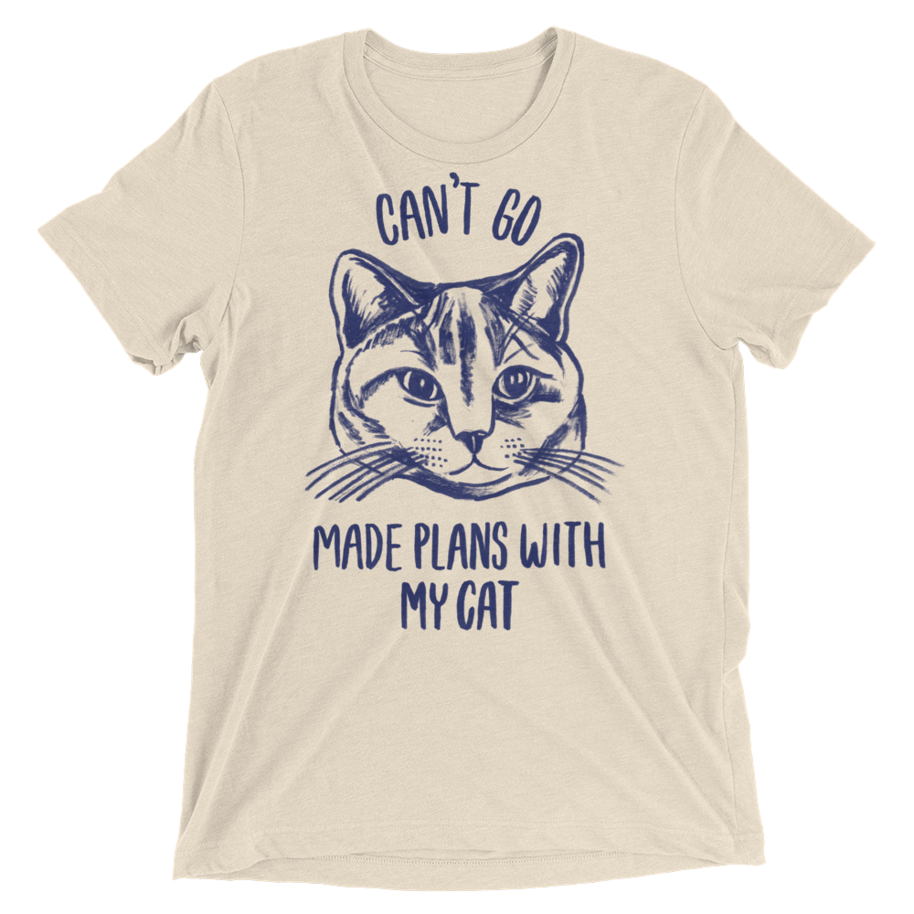 Vegan T-Shirt - Can't Go Made Plans With My Cat - Oatmeal