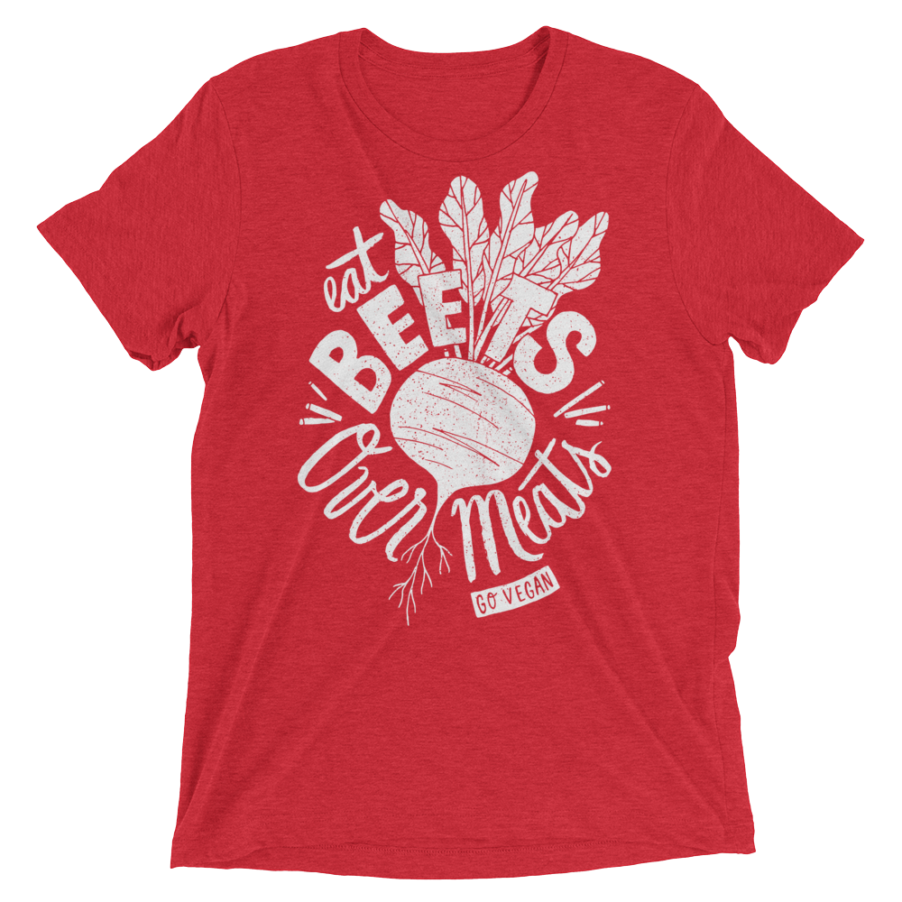 Vegan T-Shirt - Eat Beets Over Meats - Red