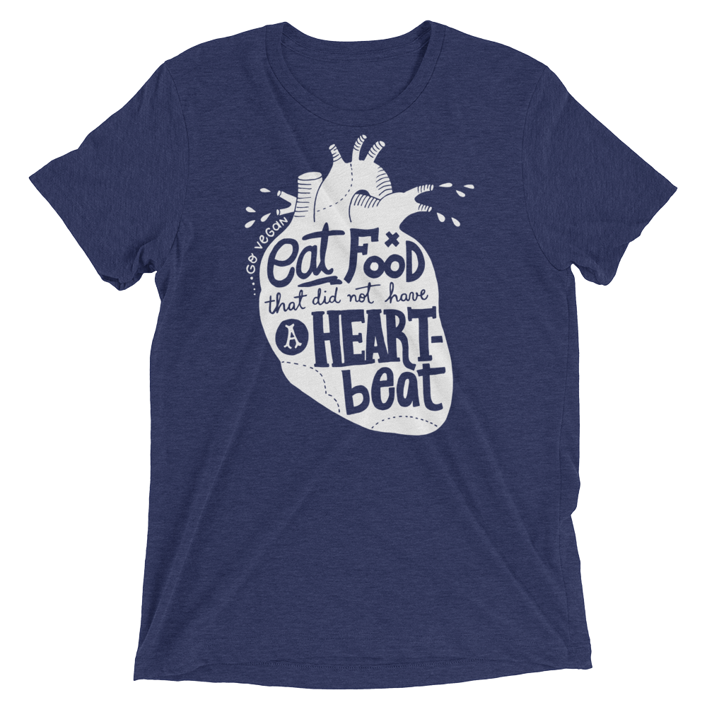 Vegan T-Shirt - Eat food that did not have a heartbeat shirt - Navy