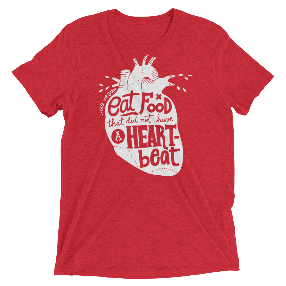 Vegan T-Shirt - Eat food that did not have a heartbeat shirt - Red