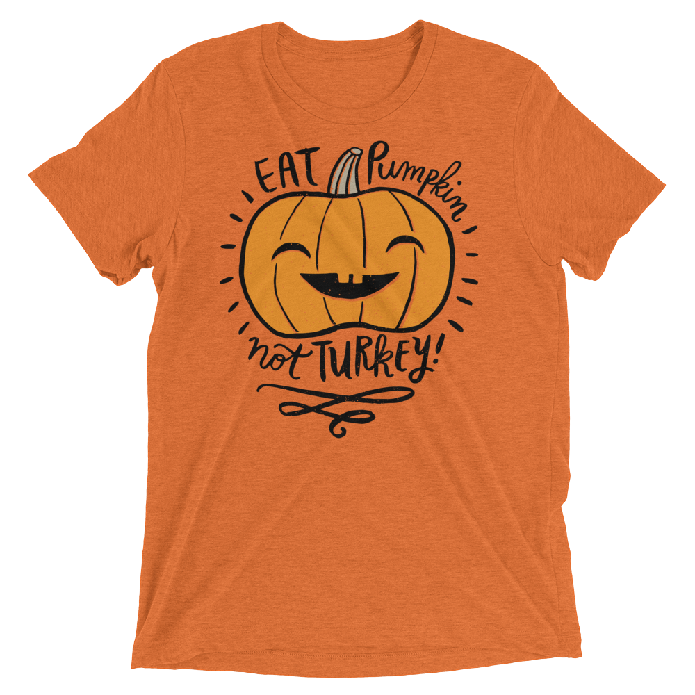 Vegan T-Shirt - Eat Pumpkin Not Turkey - Orange