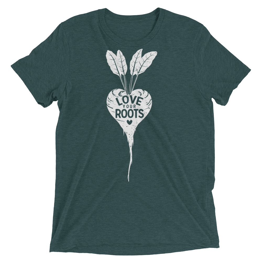 Vegan T-Shirt - Love Your Roots - Emerald