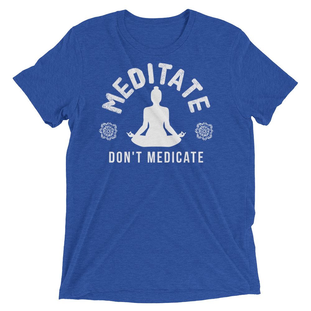 Vegan Yoga Shirt - Meditate Don't Medicate - True Royal