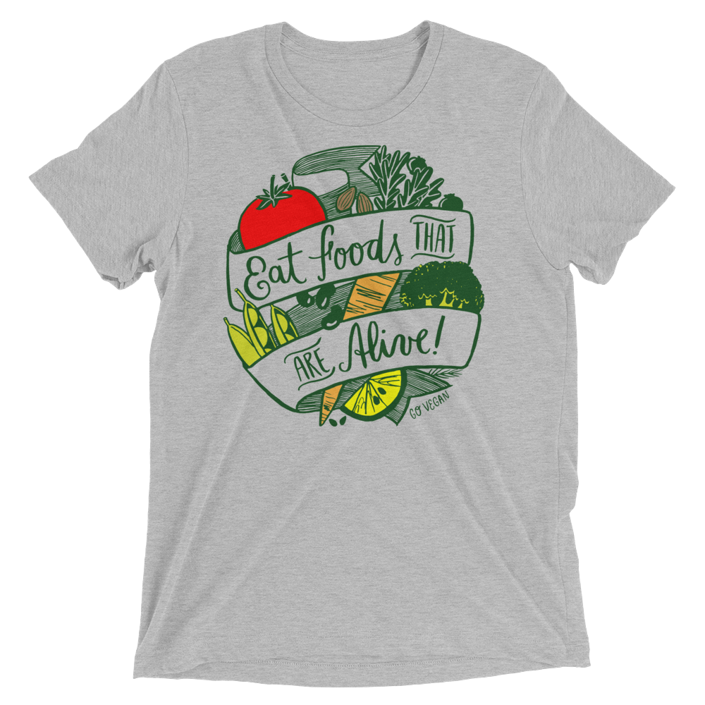 Vegan T-Shirt - Eat Foods That Are Alive - Athletic Grey