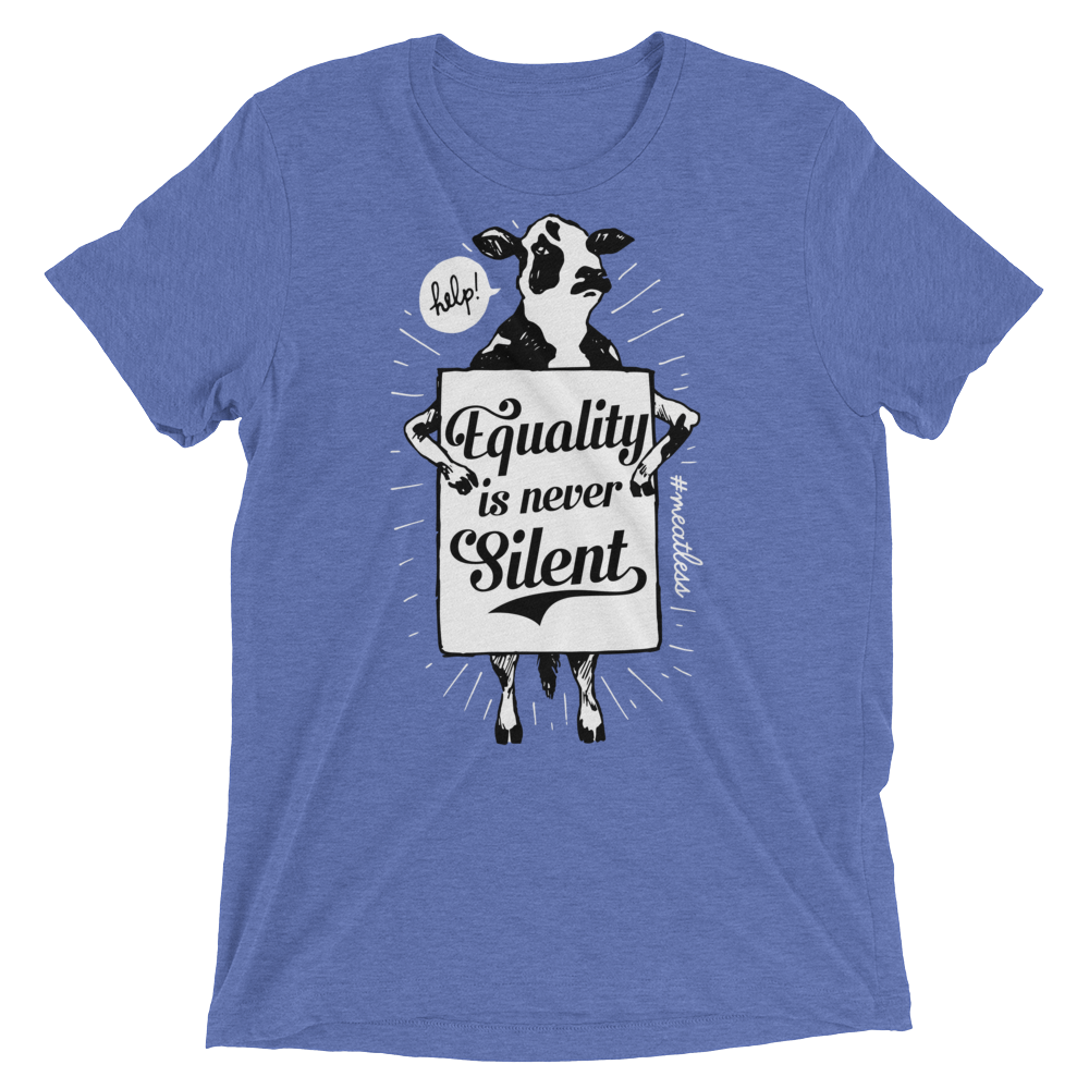 Vegan T-Shirt - Equality is never silent Shirt - Blue