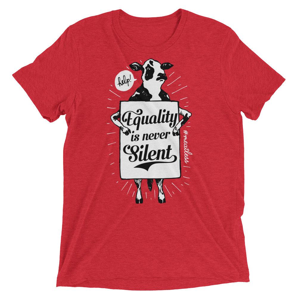 Vegan T-Shirt - Equality is never silent Shirt - Red