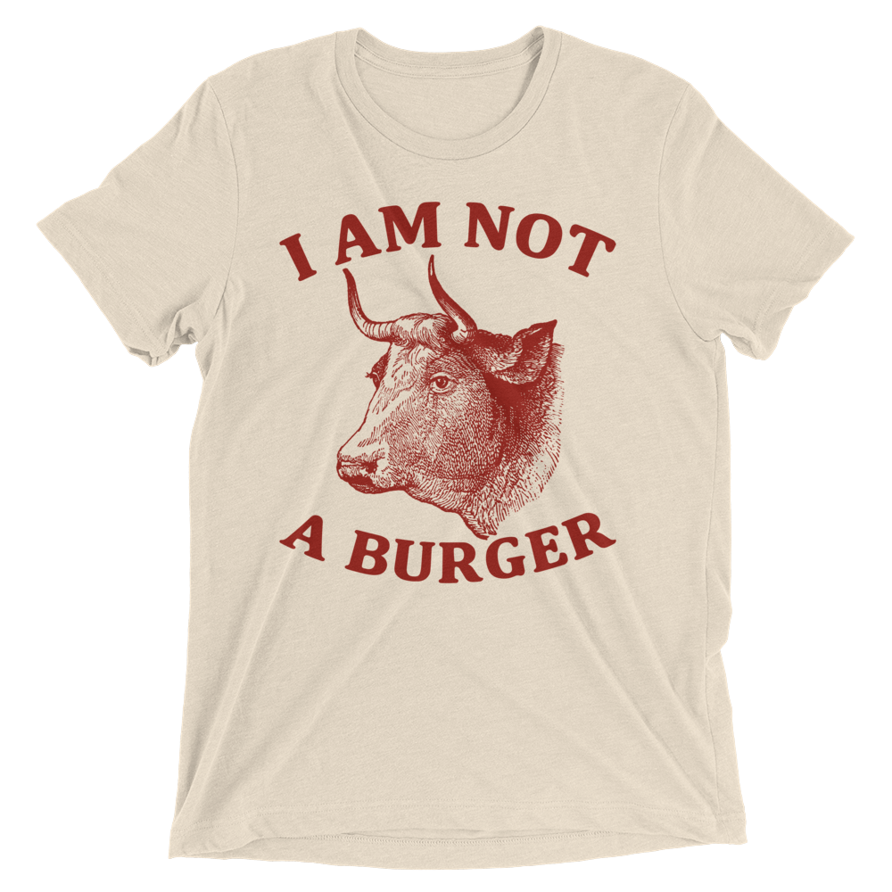 Vegan T-Shirt - I am not a burger shirt - Oatmeal