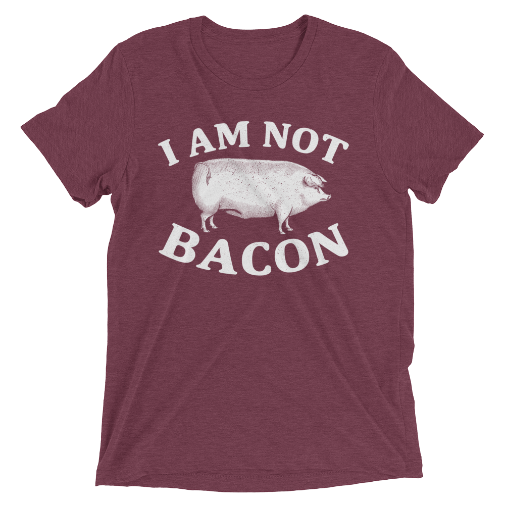 Vegan T-Shirt - I Am Not Bacon - Maroon