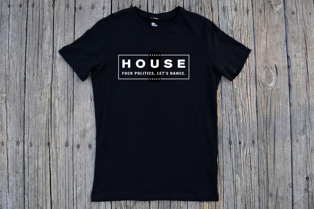 HOUSE - F* Politics, Let's Dance