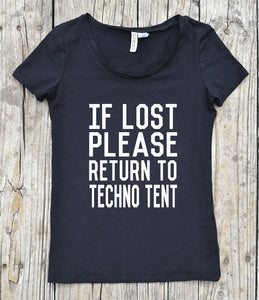 If Lost Please Return to Techno Tent