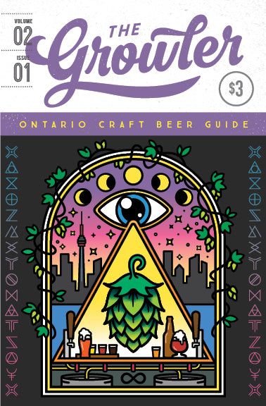 SOLD OUT: The Growler Ontario Volume 2, Issue 1 (Spring 2019)
