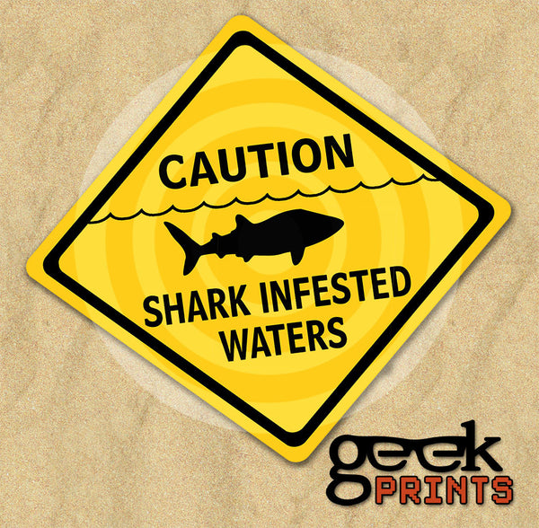 Shark Infested Waters Caution Sign