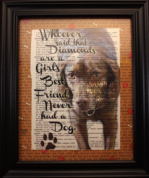 "Vintage Book Art Print - ""Whoever said that diamonds are a girl's best friend never had a dog."""