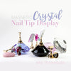 Crystal Nail Display