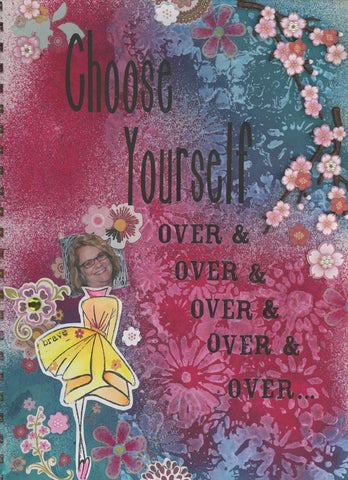 Choose Yourself