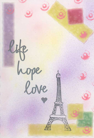 Life, Hope, Love… Paris