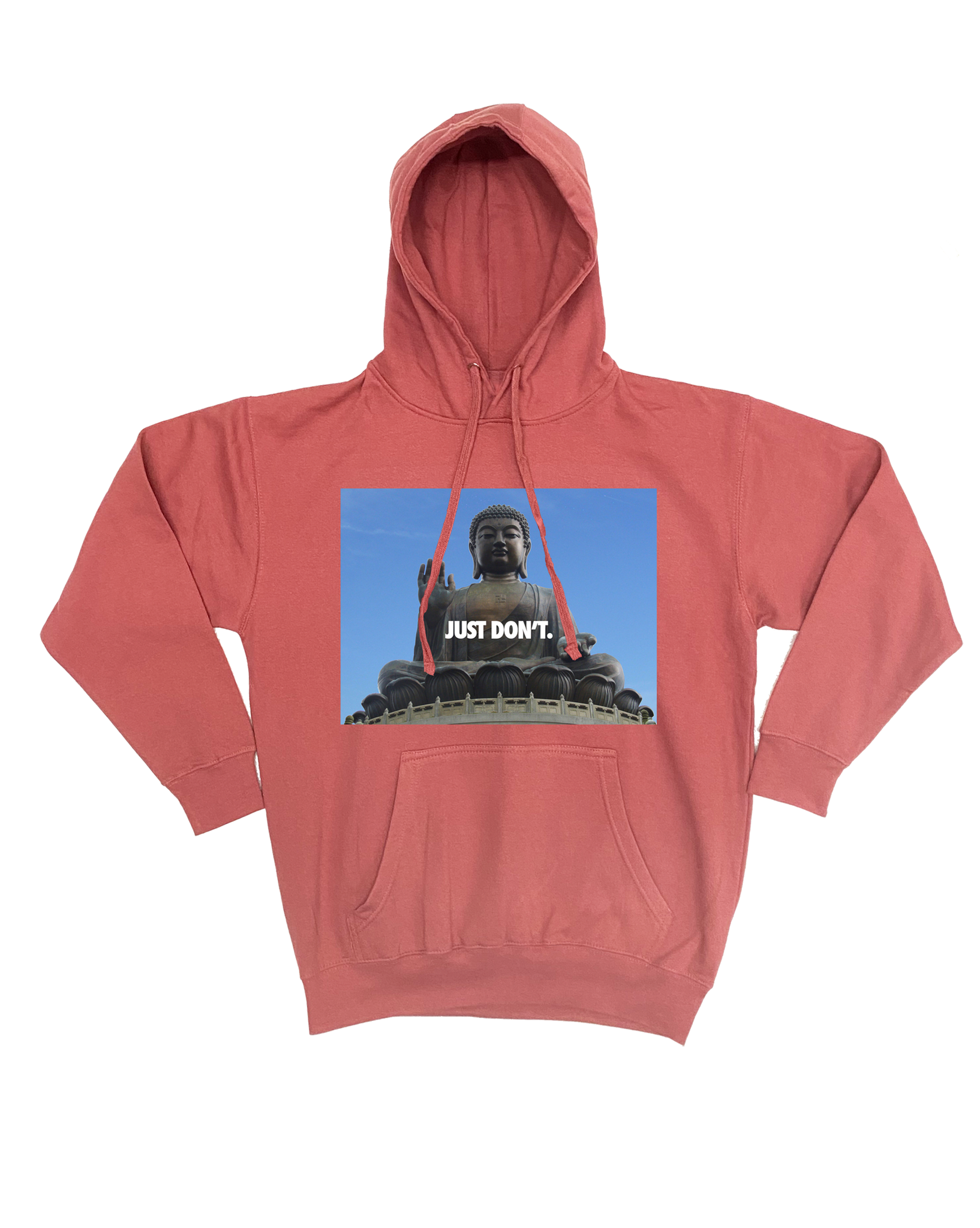 Just Don't Hoodie Premium Cotton