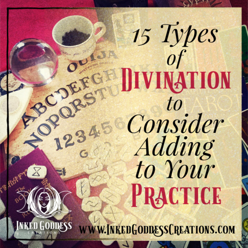 15 Types of Divination to Consider Adding to Your Practice