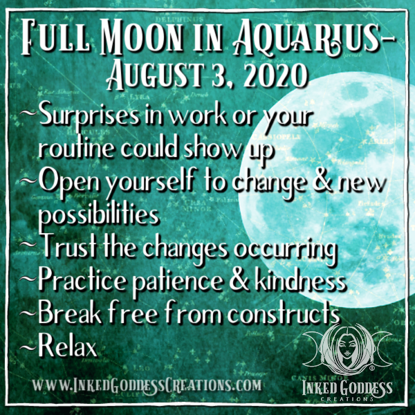 Full Moon in Aquarius- August 3, 2020