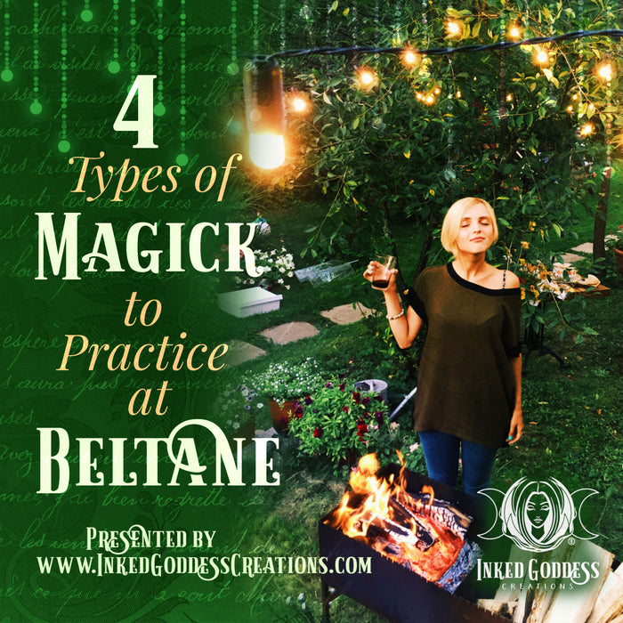 4 Types of Magick to Practice at Beltane