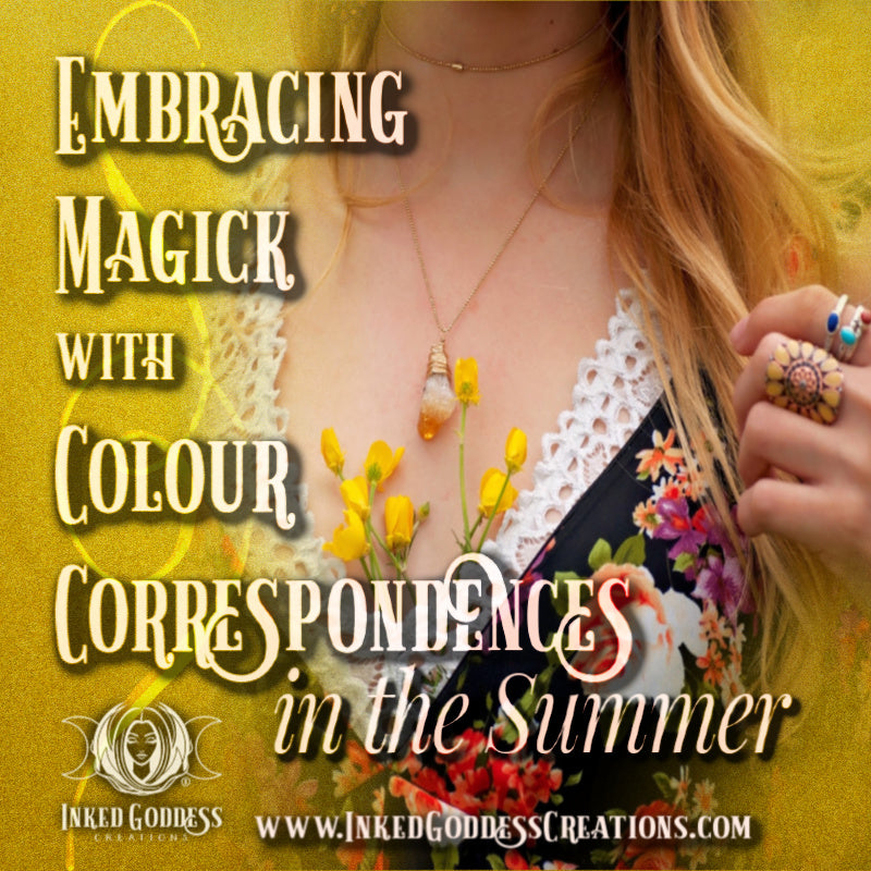 Embracing Magick with Colour Correspondences in the Summer