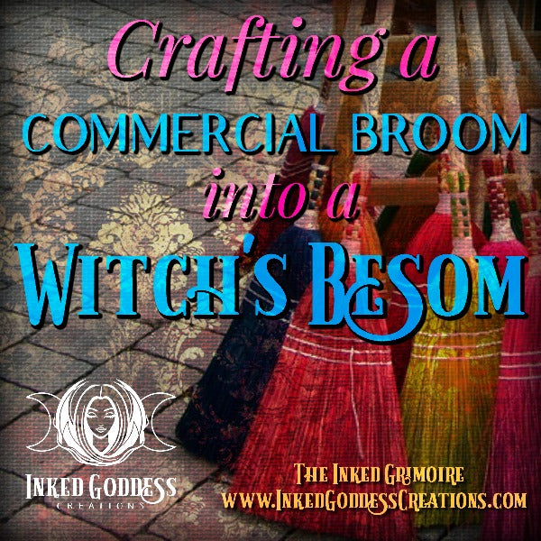 Crafting a Commercial Broom into a Witch's Besom