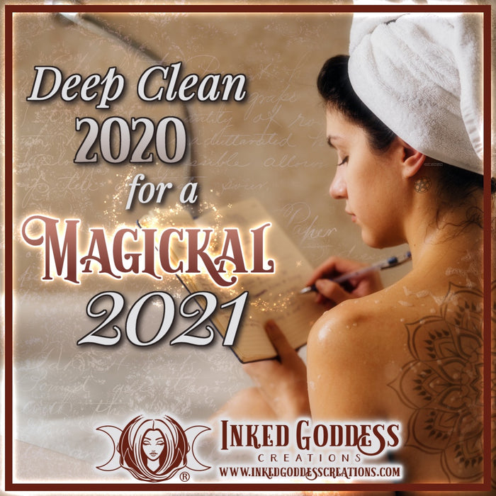 Deep Clean 2020 For A Magickal 2021