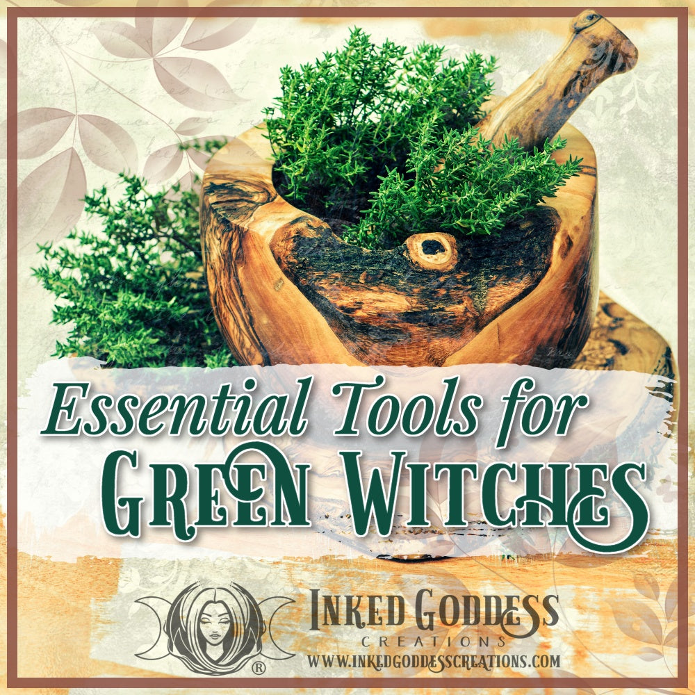 Essential Tools for Green Witches