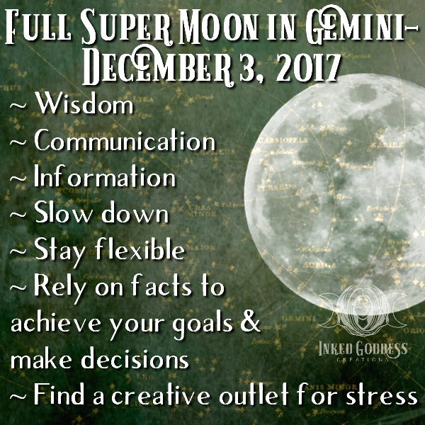 Full Super Moon in Gemini- December 3, 2017
