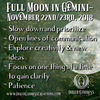 Full Moon in Gemini- November 22nd/23rd, 2018