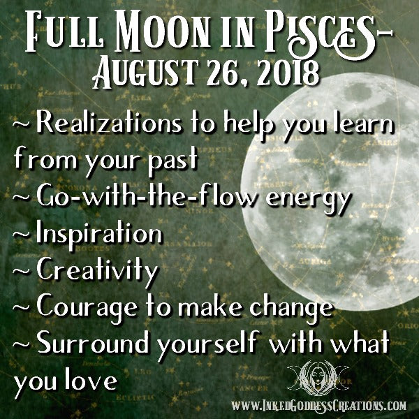 Full Moon in Pisces- August 26, 2018