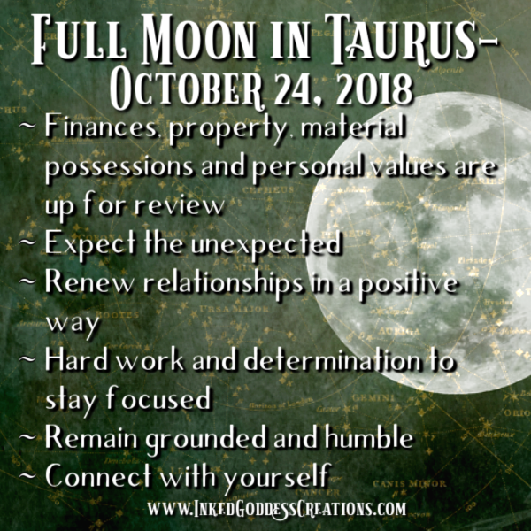 Full Moon in Taurus- October 24, 2018