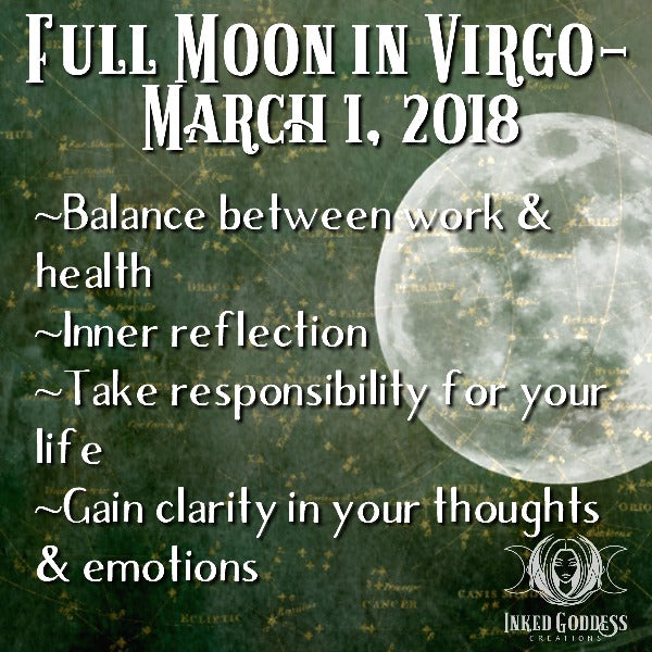 Full Moon in Virgo- March 1, 2018