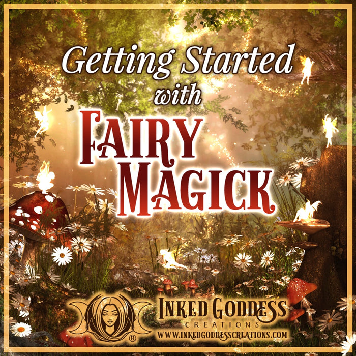 Getting Started with Fairy Magick